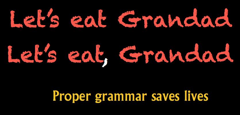 Proper grammar saves lives