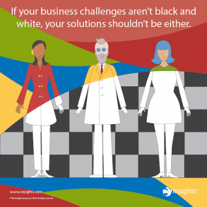 Business challenges aren't just black and white